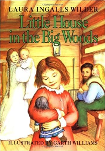 Little House on the Prairie: #1 Little House in the Big Woods