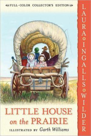 Little House on the Prairie: #4 Little House on the Prairie