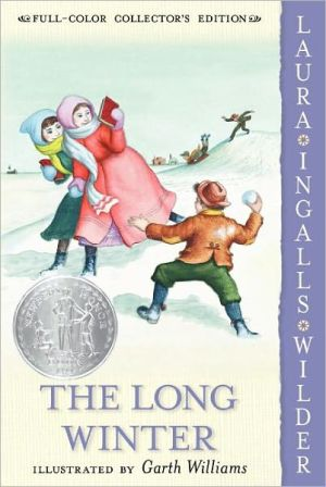 Little House on the Prairie: #5 The Long Winter