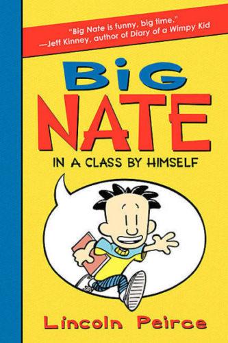 Big Nate: #1 In a Class by Himself