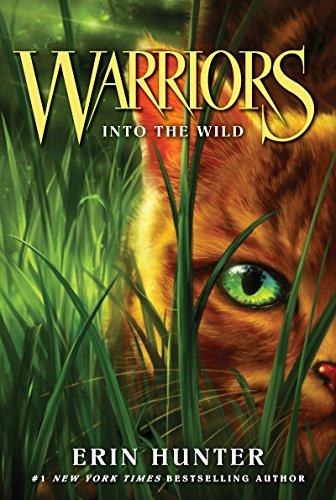 Warriors #1: Into the Wild ( Warriors: The Prophecies Begin, 1 )