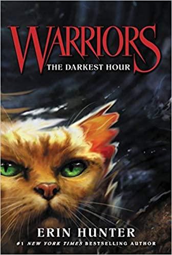Warriors #6: The Darkest Hour ( Warriors: The Prophecies Begin, 6 )