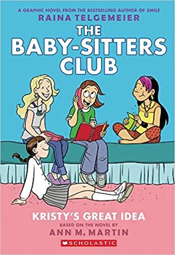 Baby-Sitters Club Kristy's Great Idea