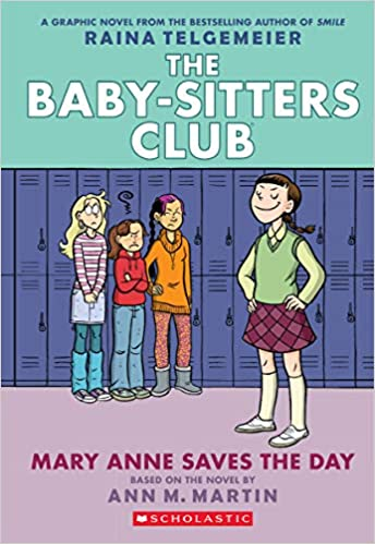 Baby-Sitters Club Mary Anne Saves the Day