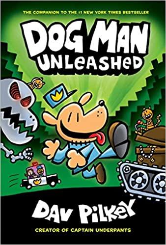 Dog Man: #2 Unleashed