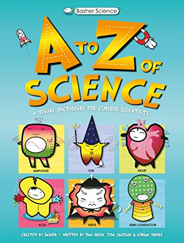 Basher Science: A-Z of Science
