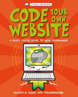 Coding with Basher: Your Own Website HC