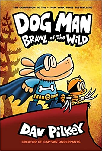 Dog Man: #6 Brawl of the Wild
