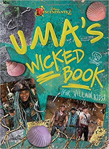 Descendants 2: Uma's Wicked Book: For Villain Kids