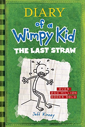 Diary of a Wimpy Kid: #3 The Last Straw