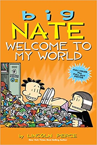 Big Nate: #13 Welcome to My World