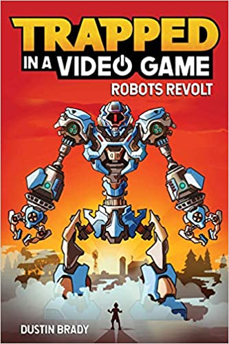Trapped in a Video Game: Robots Revolt (Vol 3)