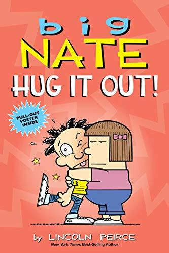 Big Nate: #21 Hug It Out!